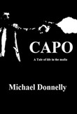 Capo: a Tale of Life in the Mafia