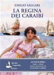 La regina dei Caraibi. Audiolibro. CD Audio formato MP3