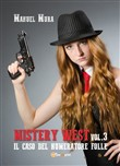 Il caso del numeratore folle. Mystery West. Vol. 3