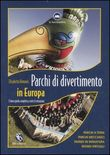 Parchi di divertimento in Europa