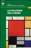 le polifonie dell'anima. ...