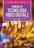 Tecnologia video digitale