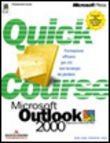 Quick Course Microsoft Outlook 2000