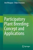 Participatory Plant Breeding: Concept and Applications