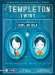the templeton twins have ...