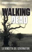 The Walking Dead - La vendetta del Governatore