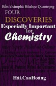 B?n khám phá Can b?n Ð?c bi?t quan tr?ng cho Hóa h?c: Four basic Discoveries Especially Important for Chemistry