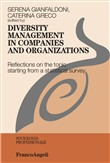 Diversity management in companies and organizations. Reflections on the topic starting from a statistical survey