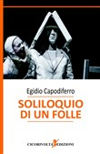 Soliloquio di un folle