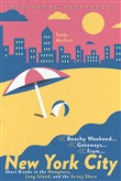 Beachy Weekend Getaways from New York: Short Breaks in the Hamptons, Long Island, and the Jersey Shore (1st Edition)