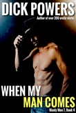 When My Man Comes (Manly Men 7, Book 4)