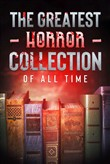 The Greatest Horror Collection of all Time - 50 Novels