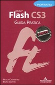 Adobe Flash CS3. Guida pratica