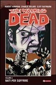 Nati per soffrire. The walking dead Vol. 8