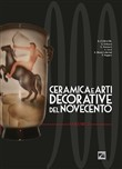 Ceramica e arti decorative del Novecento. Ediz. illustrata. Vol. 2