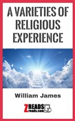 A VARIETIES OF RELIGIOUS EXPERIENCE