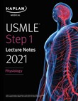 USMLE Step 1 Lecture Notes 2021: Physiology