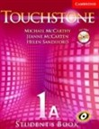 Touchstone Student's Book 1A with Audio CD/CD-ROM