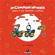 Uncommon: wheels