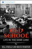 Summary: Old School: Life in the Sane Lane