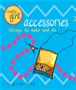 crafty girl: accessories