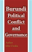 Burundi Political Conflict, and Governance