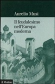 Il feudalesimo nell'Europa moderna