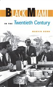 Black Miami in the Twentieth Century