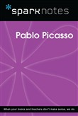 Pablo Picasso (SparkNotes Biography Guide)
