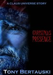 Christmas Presence (A Claus Universe Short Story)