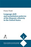 Language shift and assimilation patterns of the Hispanic ethnicity in the United States