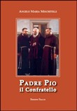 Padre Pio il confratello