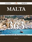 Malta 363 Success Secrets - 363 Most Asked Questions On Malta - What You Need To Know