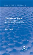 Routledge Revivals: The Islamic Jesus (1977)