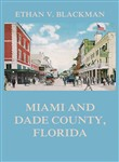 Miami and Dade County, Florida