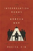 The Interrogation Rooms of the Korean War