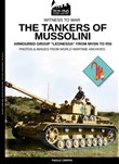 "The tankers of Mussolini. Armoured group ""Leonessa"" from MVSN to RSI"