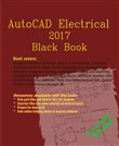 AutoCAD Electrical 2017 Black Book