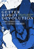 Getter robot devolution. The last 3 minutes of the universe. Vol. 2