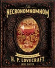 The Necronomnomnom: A Cookbook of Eldritch Horror
