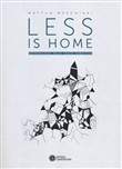 Less is home. Antropologie dello spazio domestico