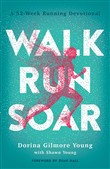 Walk, Run, Soar