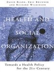 Health and Social Organization