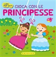 Gioca con le principesse. Libri pop-out