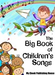 The Big Book of Children's Songs