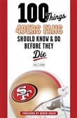100 things 49ers fans sho...