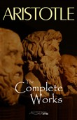 Aristotle: The Complete Works