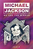 Michael Jackson - We Are The Mirror