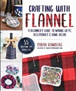 Crafting with Flannel