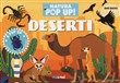 Deserti. Natura in pop up!